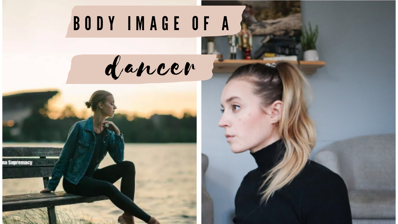 Body Image of a Dancer – What Needs to Change