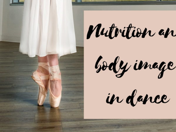Nutrition and body image in dance